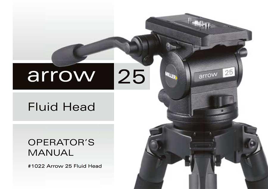 Miller Arrow 25 Fluid Head operator's manual